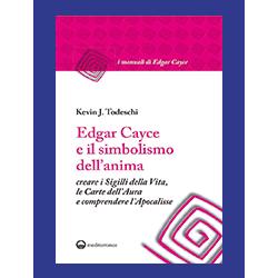 """""""Edgar Cayce e il Simbolismo dell'Anima"""""""