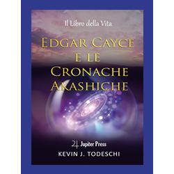 """Edgar Cayce e le Cronache Akashiche"""