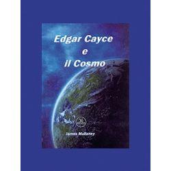 """""""Edgar Cayce e il Cosmo"""""""